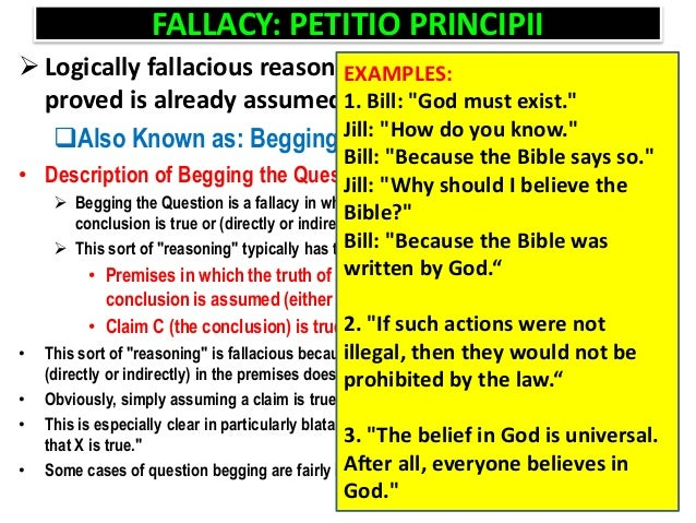example of fallacy of begging the question