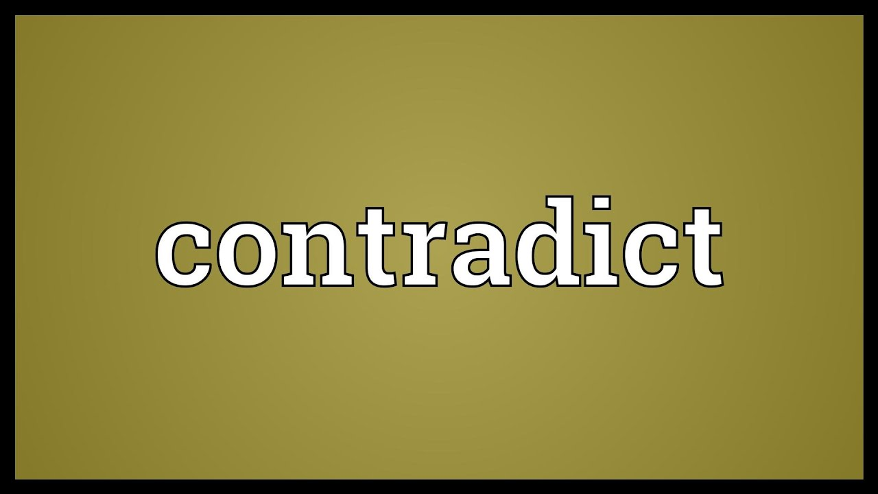 what does contradict mean example